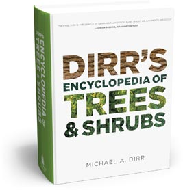cover image of Dirr's Encyclopedia of Trees & Shrubs